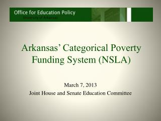 Arkansas' Categorical Poverty Funding System (NSLA)