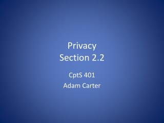 Privacy Section 2.2