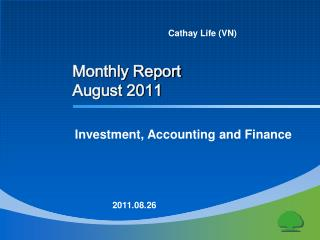 Monthly Report August 2011