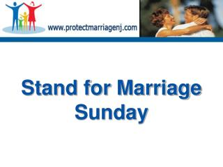 Stand for Marriage Sunday