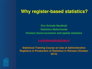Why register-based statistics?