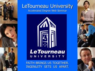 LeTourneau University Accelerated Degree Web Seminar