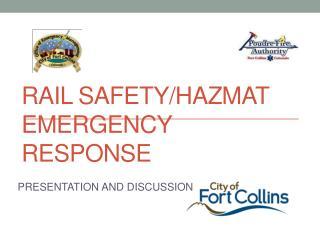 RAIL SAFETY/HAZMAT EMERGENCY RESPONSE