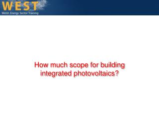 How much scope for building integrated photovoltaic?