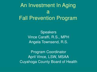 An Investment In Aging a  Fall Prevention Program
