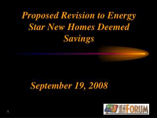 Proposed Revision to Energy Star New Homes Deemed Savings