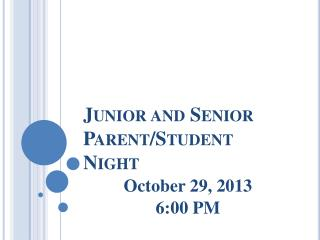 Junior and Senior Parent/Student Night