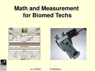 Math and Measurement  for Biomed Techs