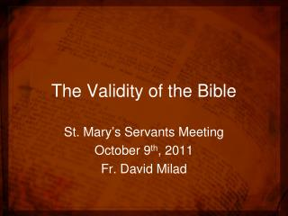 The Validity of the Bible