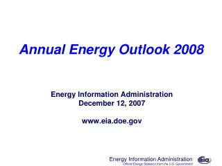 Annual Energy Outlook 2008