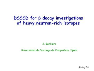 DSSSD for  b  decay investigations of heavy neutron-rich isotopes