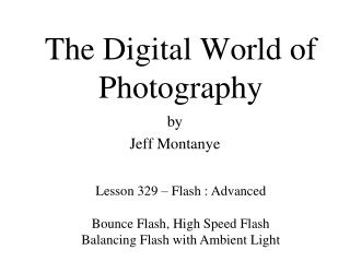 The Digital World of Photography