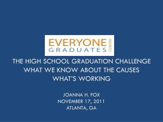 Why the Nation's Graduation  Challenge  Matters