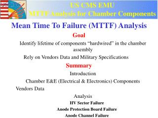 US CMS EMU MTTF Analysis for Chamber Components