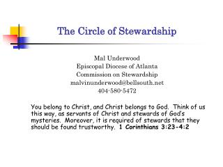 Mal Underwood Episcopal Diocese of Atlanta Commission on Stewardship malvinunderwood@bellsouth