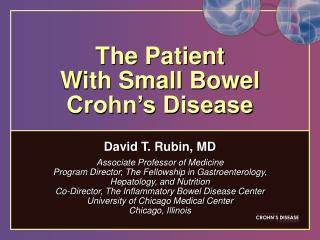 The Patient  With Small Bowel Crohn's Disease