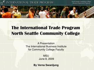 The International Trade Program North Seattle Community College