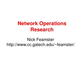 Network Operations Research
