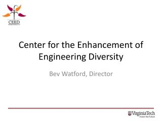 Center for the Enhancement of Engineering Diversity