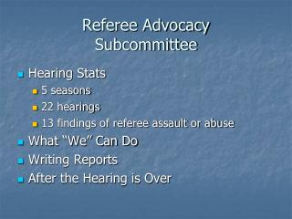 Referee Advocacy Subcommittee