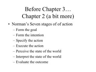 Before Chapter 3… Chapter 2 (a bit more)
