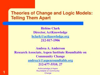 Theories of Change and Logic Models: Telling Them Apart