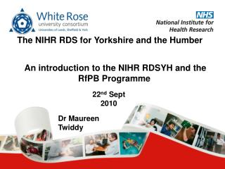An introduction to the NIHR RDSYH and the RfPB Programme