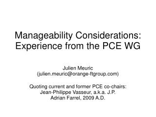 Manageability Considerations: Experience from the PCE WG Julien Meuric