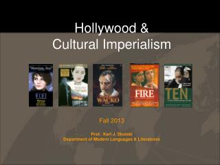 Hollywood &  Cultural Imperialism