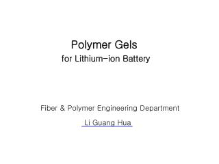 Polymer Gels for Lithium-ion Battery