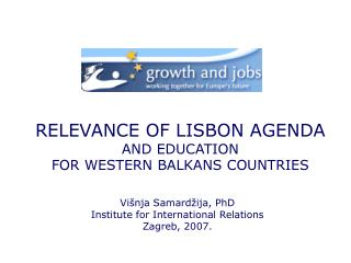 RELEVANCE OF LISBON AGENDA  AND EDUCATION  FOR WESTERN BALKANS COUNTRIES