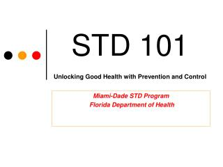 STD 101 Unlocking Good Health with Prevention and Control