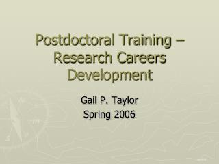 Postdoctoral Training – Research Careers Development