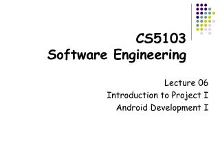 CS5103  Software Engineering