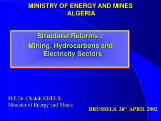 MINISTRY OF ENERGY AND MINES  ALGERIA