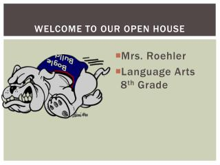 Welcome to Our Open House