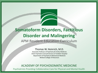 Somatoform Disorders, Factitious Disorder and Malingering