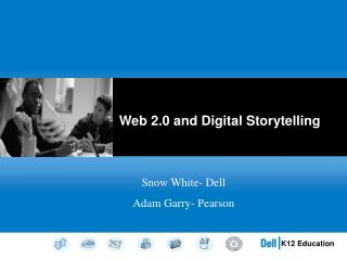 Web 2.0 and Digital Storytelling
