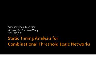 Static Timing Analysis for  Combinational Threshold Logic Networks