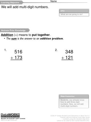 We will add multi-digit numbers.