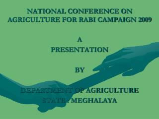 NATIONAL CONFERENCE ON AGRICULTURE FOR RABI CAMPAIGN 2009