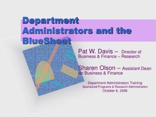 Department Administrators and the BlueSheet