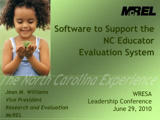 Software to Support the  NC Educator  Evaluation System