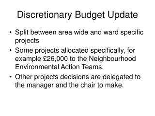 Discretionary Budget Update