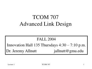 TCOM 707 Advanced Link Design