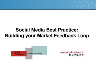 Social Media Best Practice: Building your Market Feedback Loop