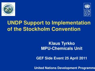 UNDP Support to Implementation of the Stockholm Convention