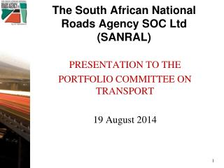 The South African National Roads Agency SOC Ltd (SANRAL)