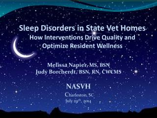 Sleep Disorders in State Vet Homes How Interventions Drive Quality and  Optimize Resident Wellness