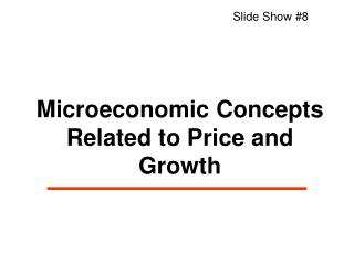 Microeconomic Concepts Related to Price and Growth